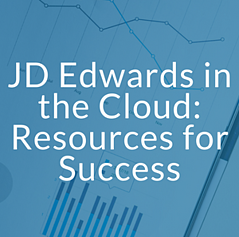 JD Edwards in the Cloud: Resources for Success.png