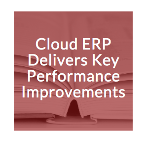 Cloud ERP Delivers Key Performance.png