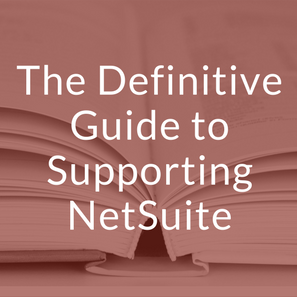 The Definitive Guide to Supporting NetSuite.png
