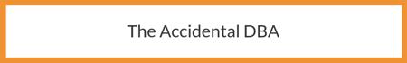 The Accidental DBA